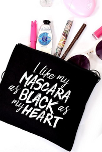 I Like My Mascara Makeup Bag