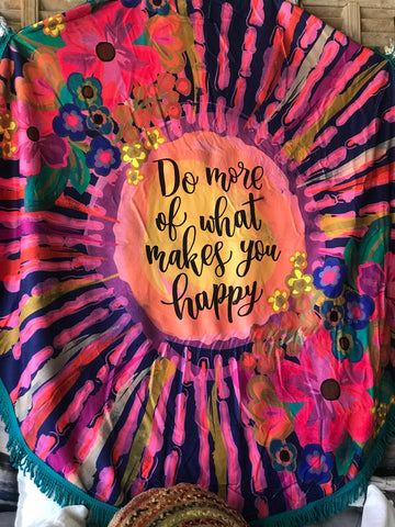 Do More of What Makes You Happy Beach Towel