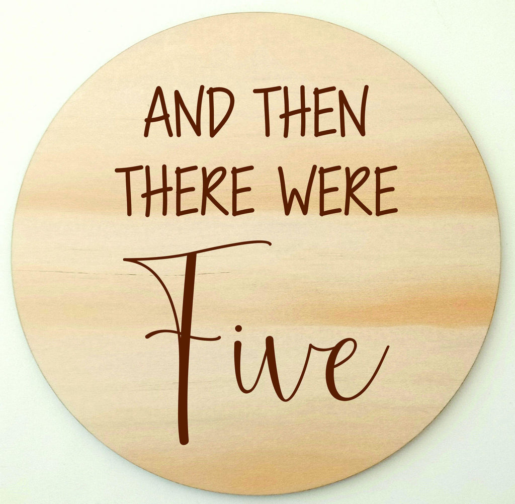 And then there were ... Three Four Five or more baby announcement disc