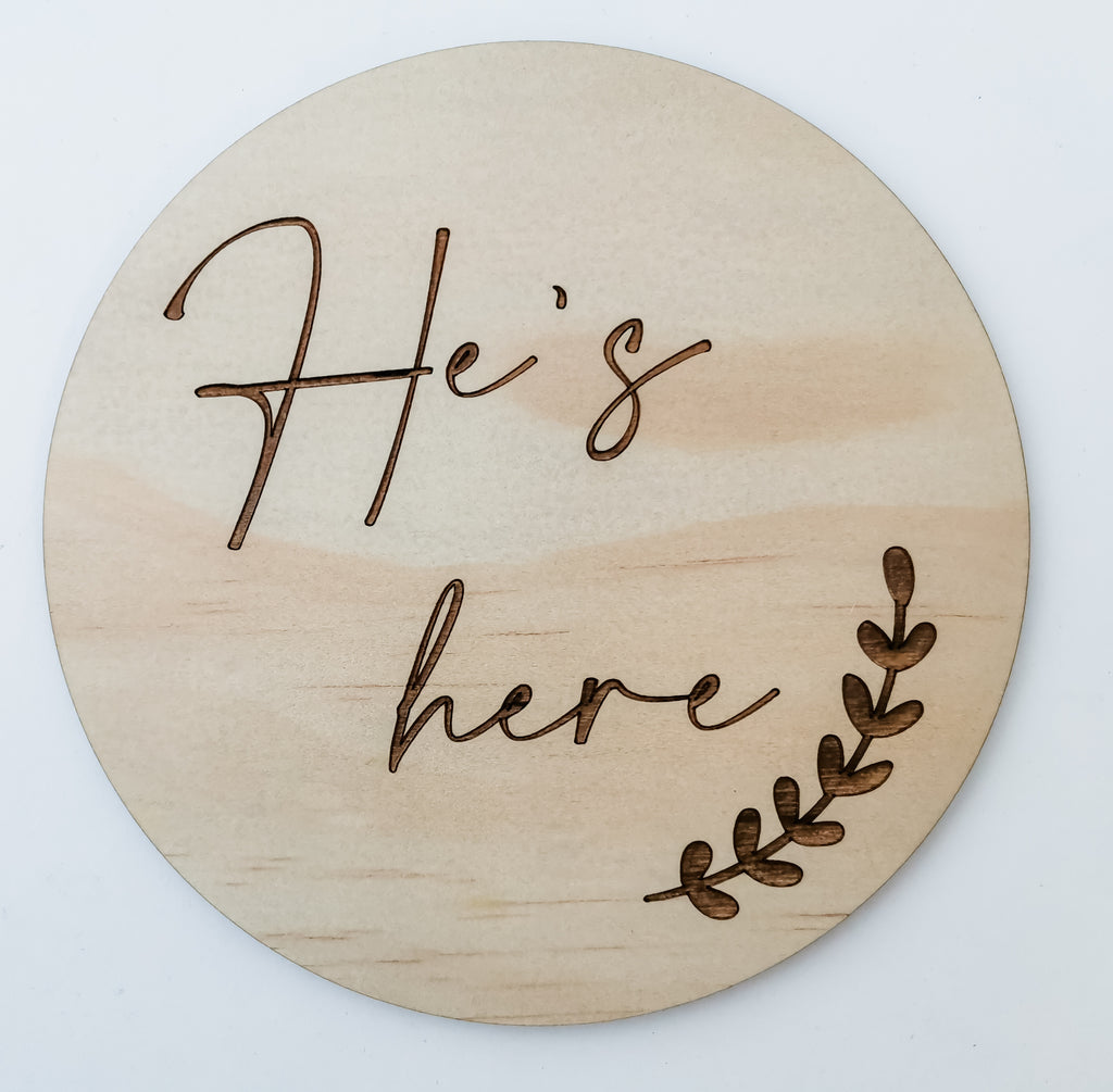 He's here baby announcement arrival disc - gender reveal sign
