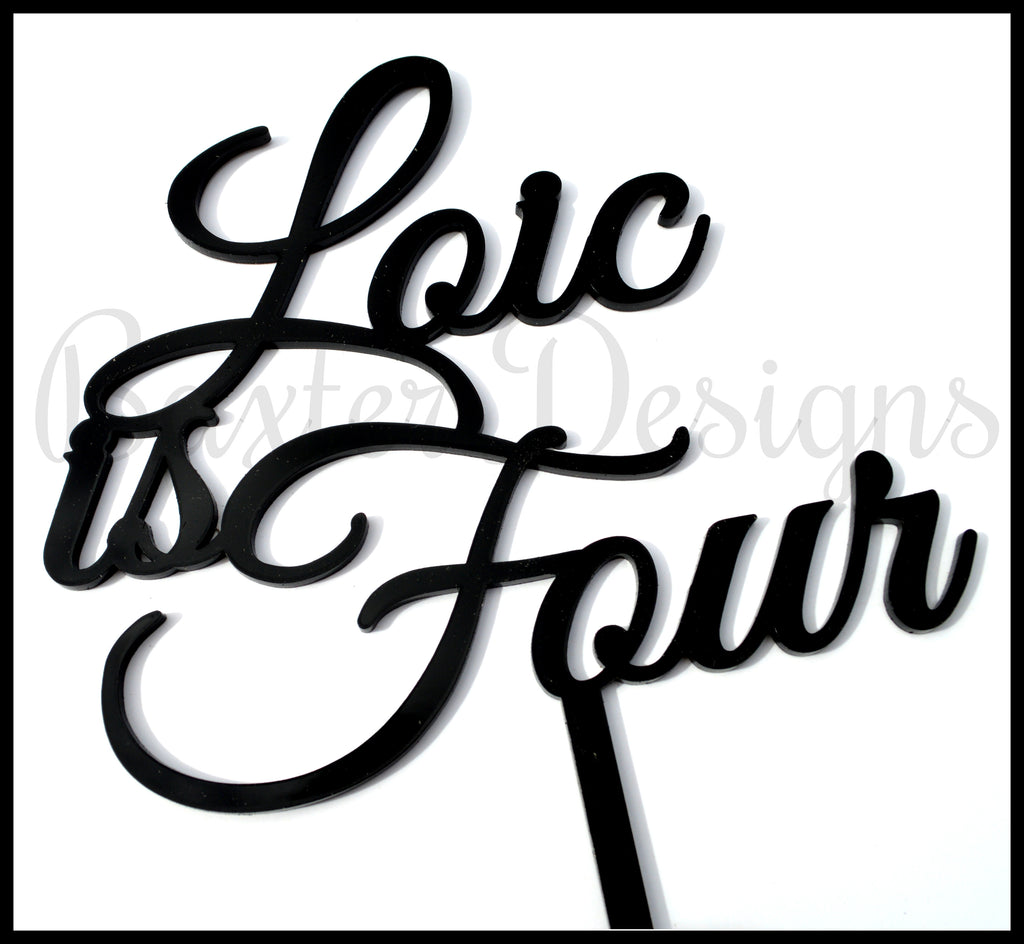Colour Acrylic Cake Topper Name is Four Black