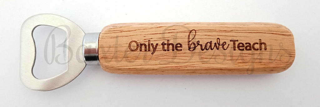 Wooden Handle Bottle Opener Gift for Teachers