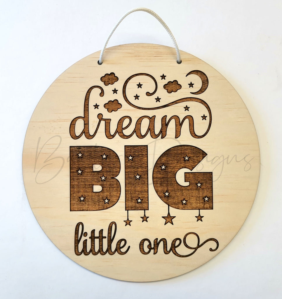 Children Room Quote Wall Signs - Dream big little one