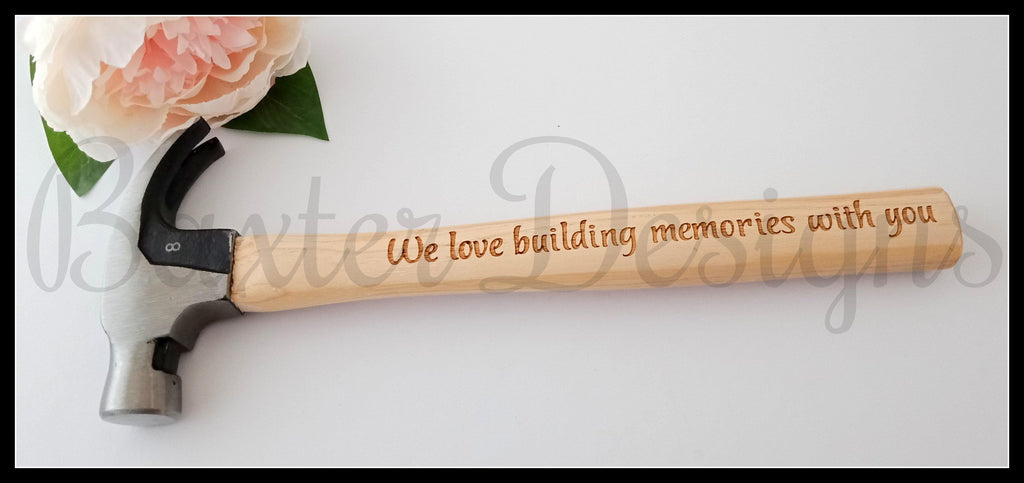 Fathers Day Hammer We love to build memories with you Happy Fathers Day with stand - Baxter Designs Australia