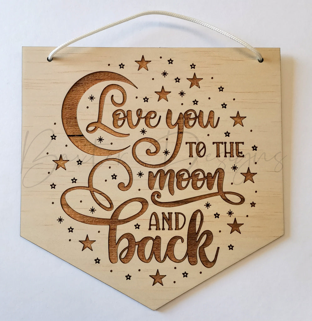 Children Room Quote Wall Signs - Love you to the moon and back banner