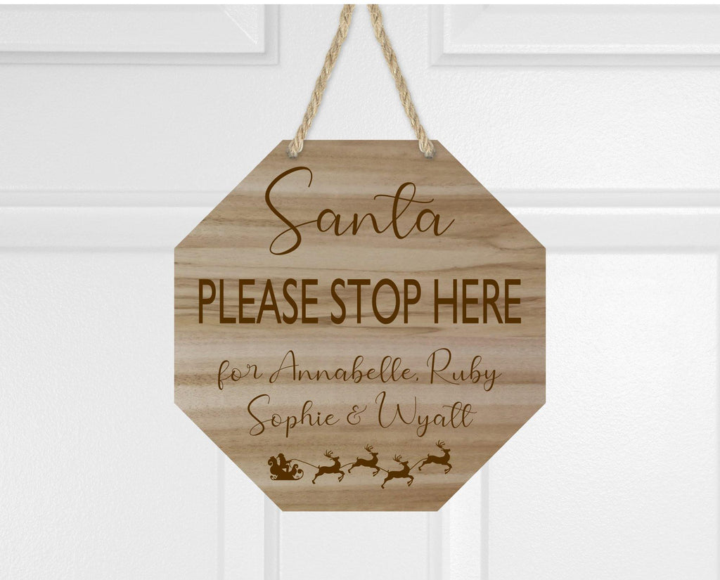 Wooden Engraved Santa Please Stop Here Door Window or Wall Sign
