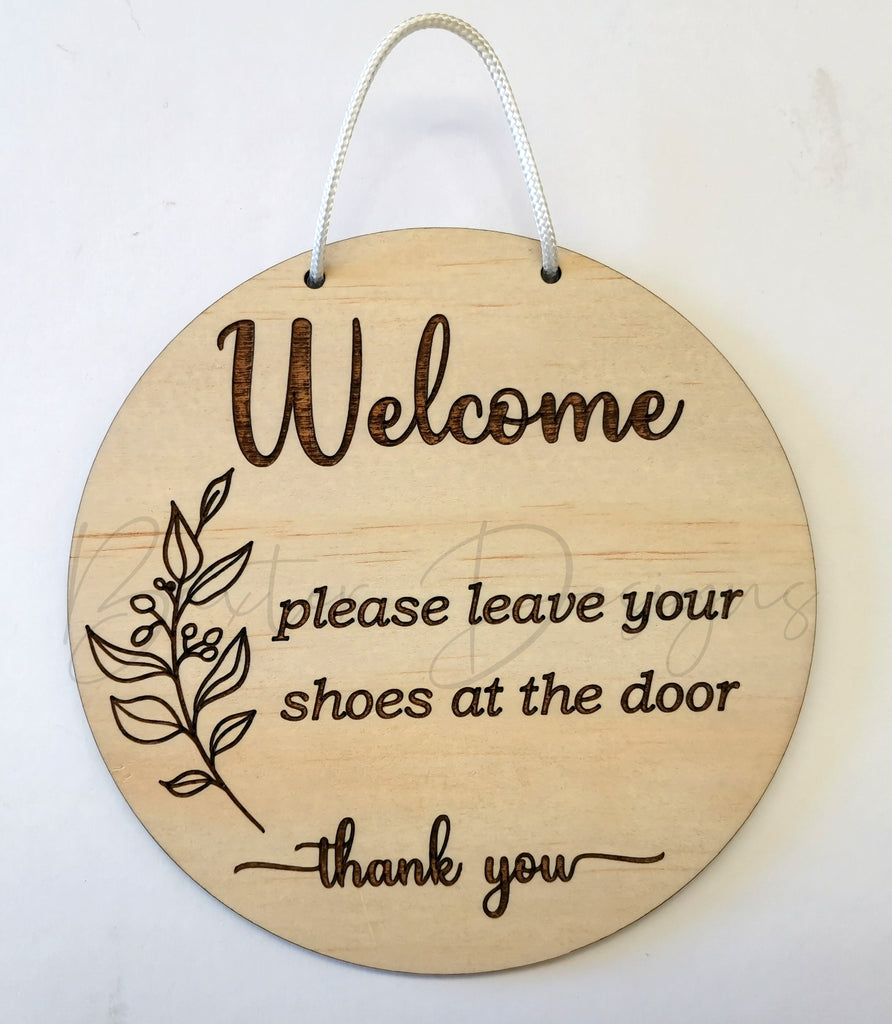 Welcome please leave your shoes wooden hanging sign