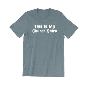 This Is My Church Shirt Men