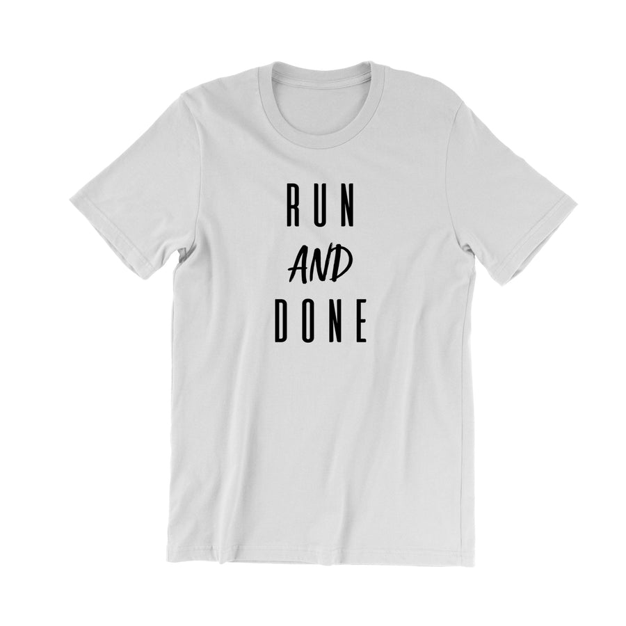 Run and Done
