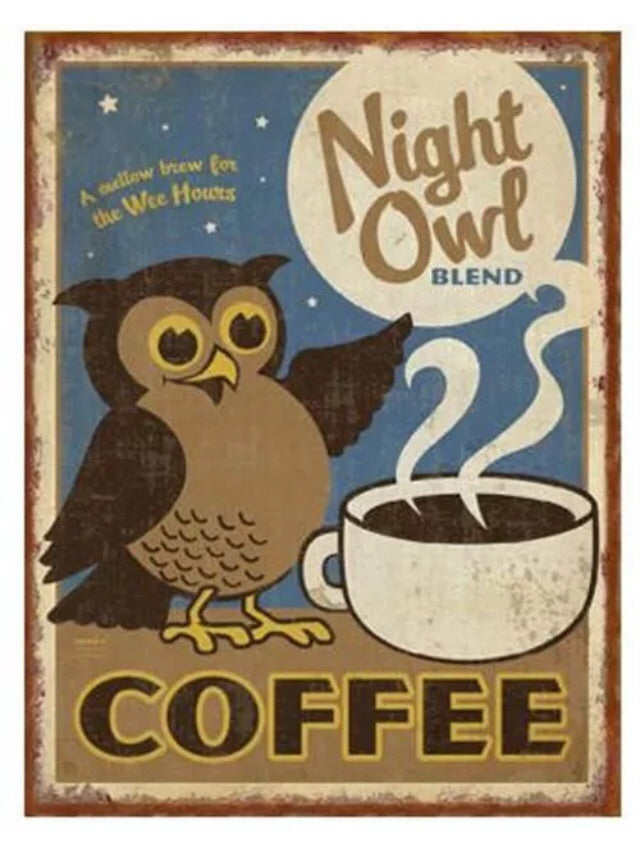 Night owl coffee vintage style tin sign
