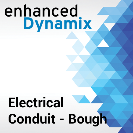 Enhanced Dynamix - Electrical Conduit - Bough
