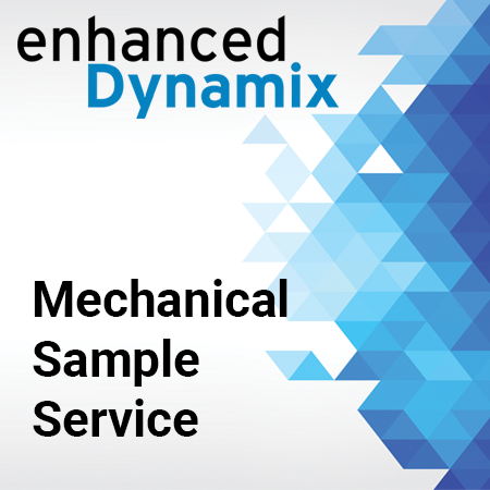 Enhanced Dynamix - Mechanical Sample Service