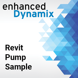 Enhanced Dynamix - Revit Pump Sample