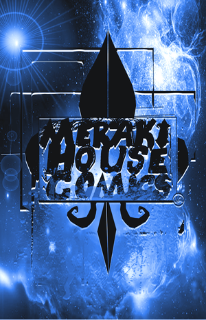 Meraki House Comics, llc