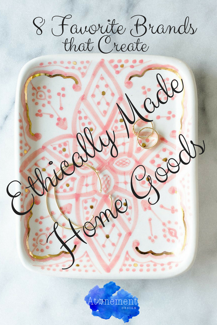 8 Places to Shop for Ethically Made & Socially Conscious Goods for the Home