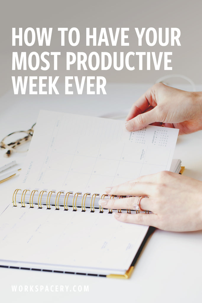 How to Have Your Most Productive Week Ever