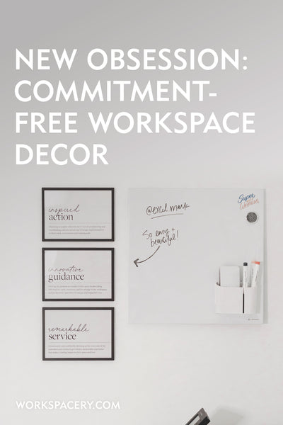 New Obsession: Commitment-Free Workspace Decor