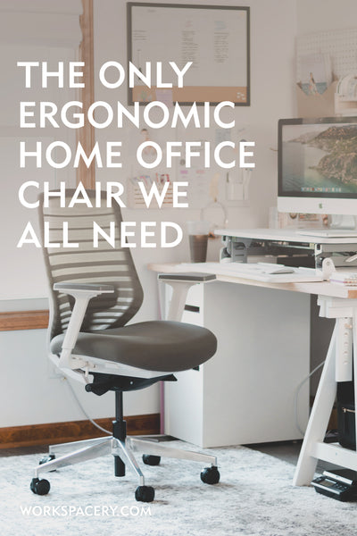 The Only Ergonomic Home Office Chair We All Need
