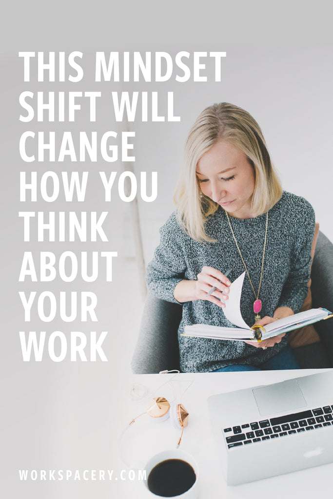 This Mindset Shift will Change How You Think About Work