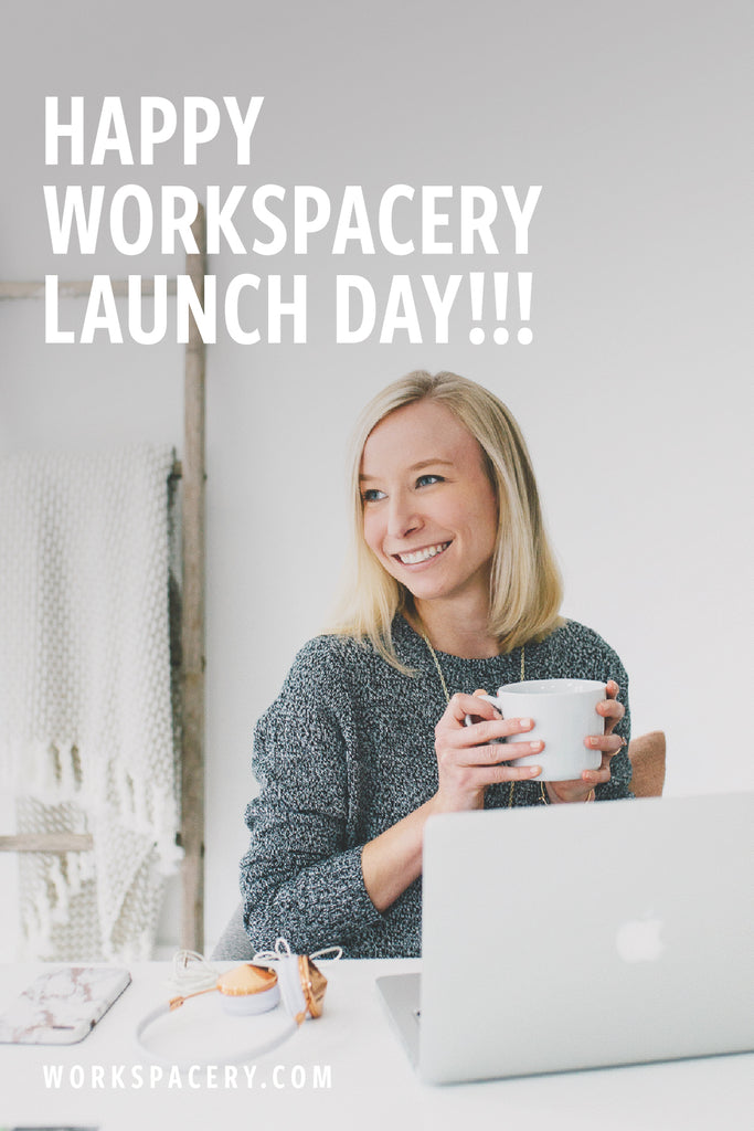 Happy Workspacery LAUNCH Day!!!