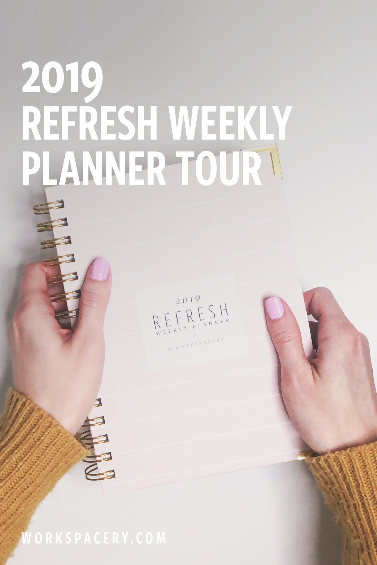 2019 Refresh Weekly Planner Tour