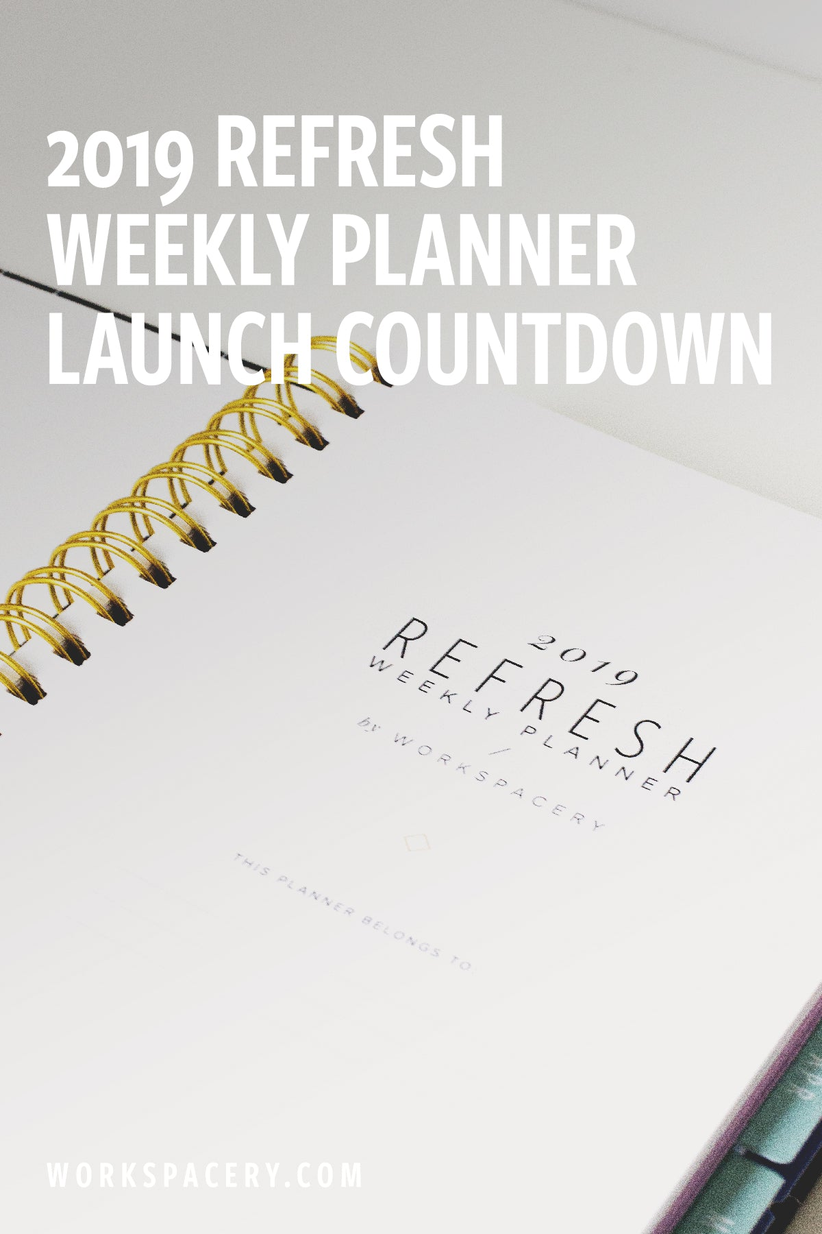 2019 Refresh Weekly Planner Launch Countdown