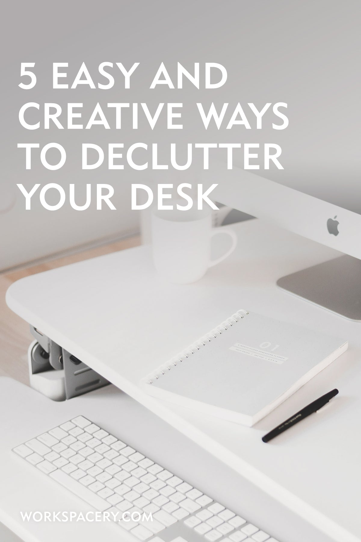 5 Easy + Creative Ways to Declutter Your Desk