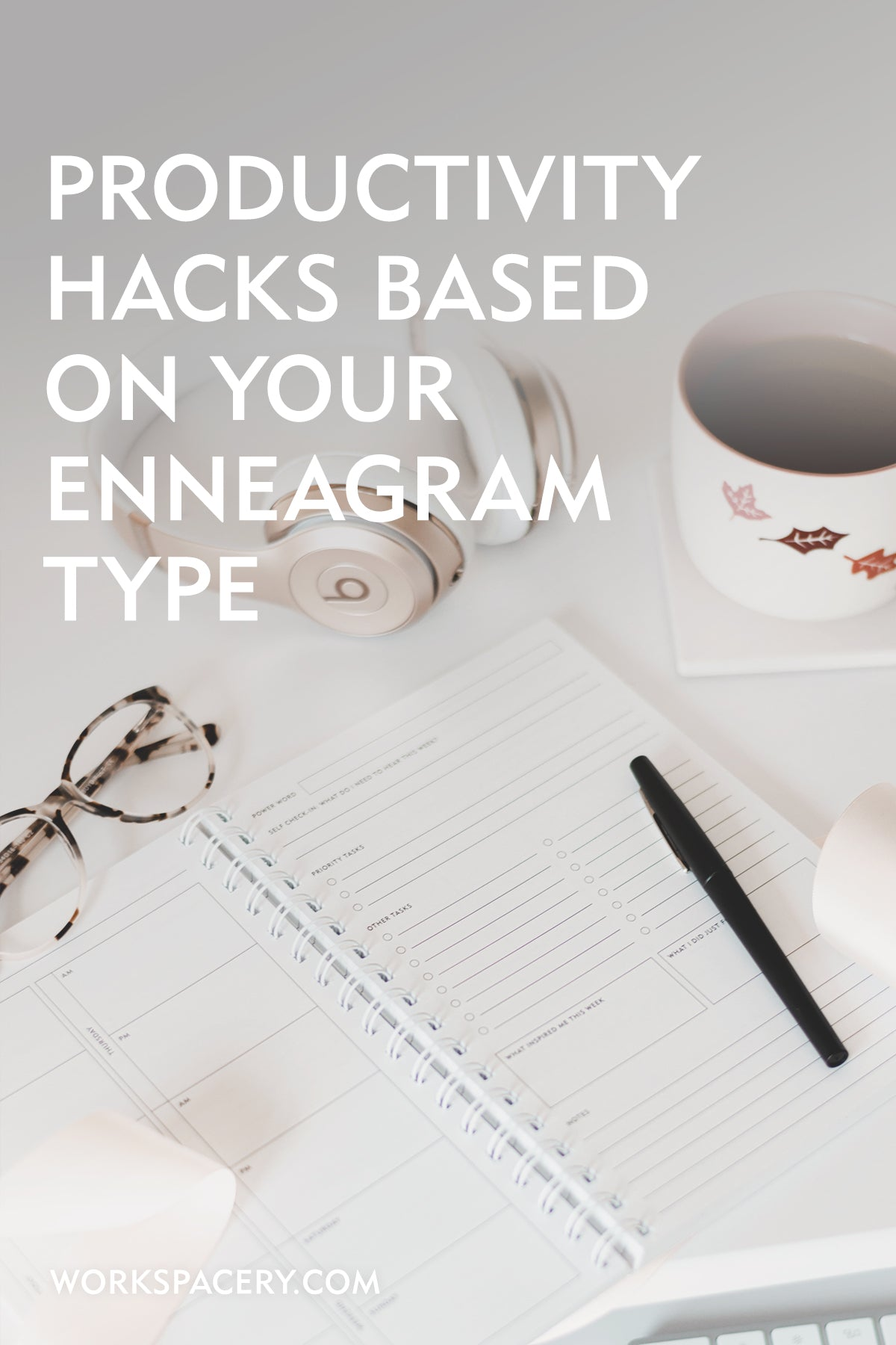 Productivity Hacks Based on Your Enneagram Type