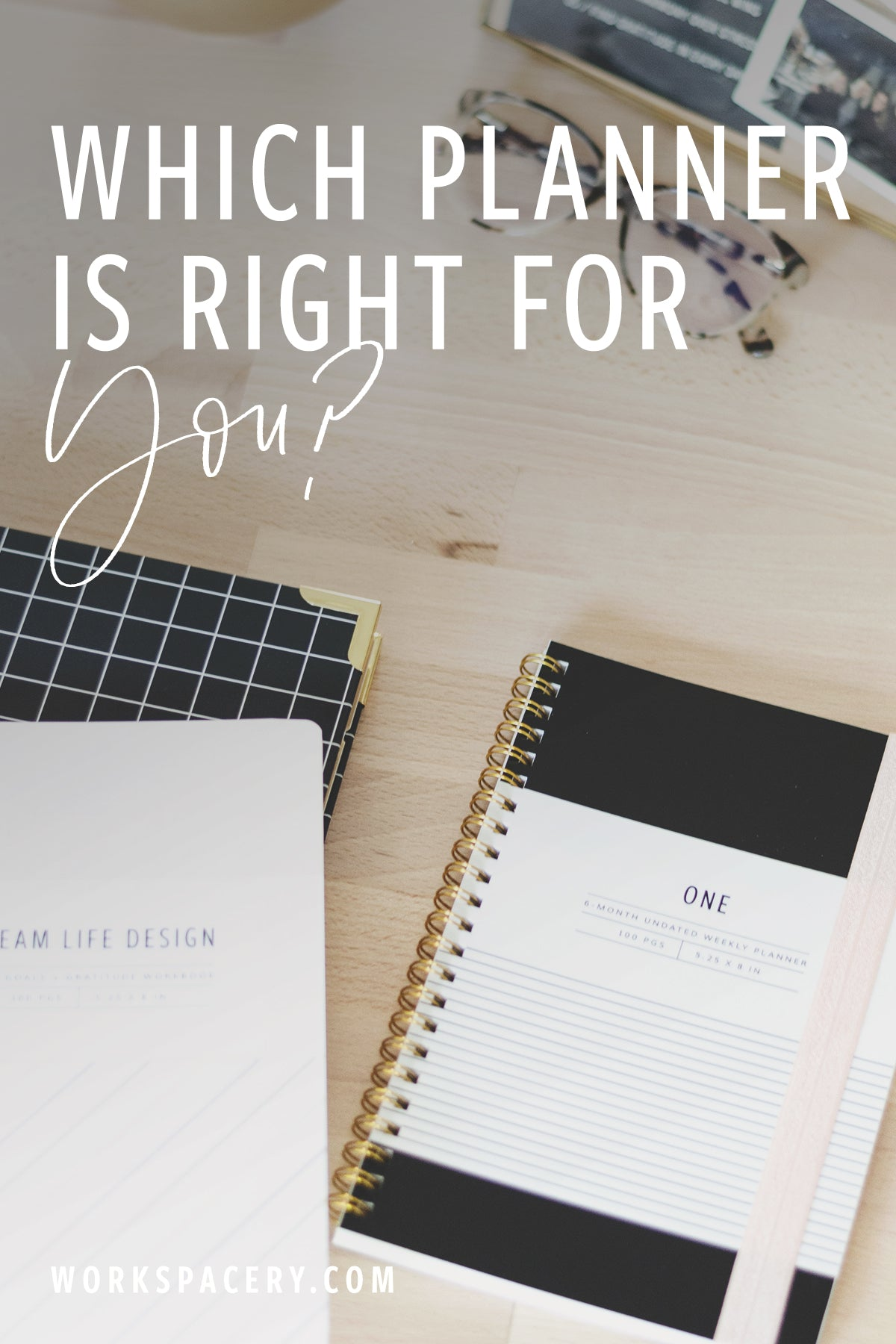 Which Workspacery Planner is right for you?