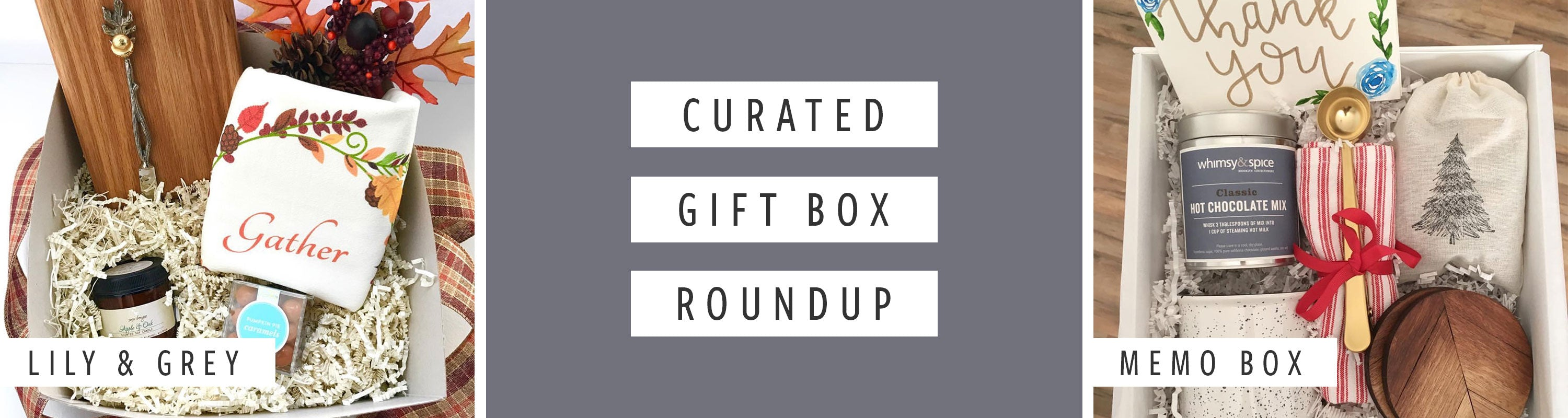 Curated Gift Box Roundup