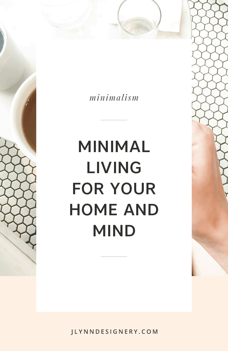 Minimal Living for Your Home and Mind
