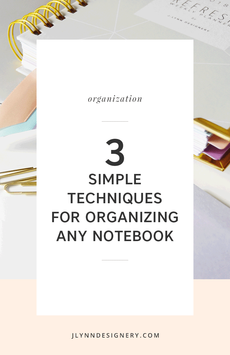 How to Organize Notebooks