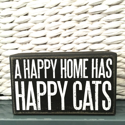 A Happy Home Has Happy Cats Sign