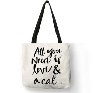 Cool Things for Cat Lovers, Cat Tote Bag with the Words All You Need Is Love and a Cat Printed On the Front