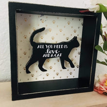 Load image into Gallery viewer, Cat Wall Art, Cute Black Cat Sign with the Words All You Need Is Love And A Cat Printed On a Black Cat Silhouette