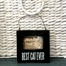 Load image into Gallery viewer, Best Cat Ever Cat Photo Frame With a Magnet Back and a Peg for Standing