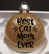 Load image into Gallery viewer, Cat Themed Christmas Gifts for Women, Best Cat Mom Ever Christmas Ornament In Golden Glitter
