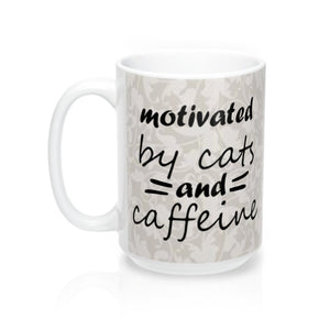 "Update your collection of funny cat mugs with this ""Motivated by Cats and Caffeine"" one of a kind coffee mug."