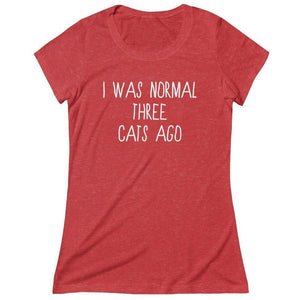 Gifts for Cat Lovers, Funny Cat Shirt with the Text I Was Normal Three Cats Ago Printed Across the Front