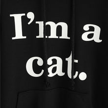 Load image into Gallery viewer, Cool Things for Cat Lovers, Cat Hoodie with Ears and the Text I'm A Cat Printed Across the Front