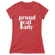 "Load image into Gallery viewer, Funny t-shirt for cat ladies with the phrase ""Proud Cat Lady"" printed in white across the front"