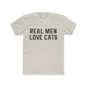 Funny T-Shirts for Cat Lovers, Mens Cat Shirt with the Phrase Real Men Love Cats Printed Across the Front