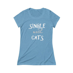Clothes for Crazy Cat Ladies, Funny T-Shirt for Cat Lovers with the Phrase Single with Cats Printed Across the Front