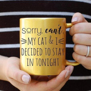 Sorry Can't My Cat and I Decided to Stay In Tonight Funny Cat Coffee Mug