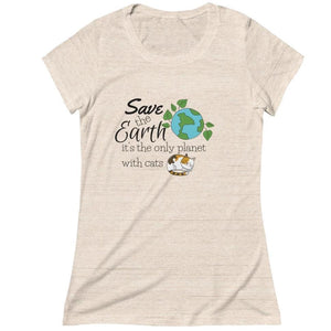 Cat Apparel for Humans, Cat Graphic Tee with the Phrase Save The Earth It's The Only Planet With Cats Printed On the Front