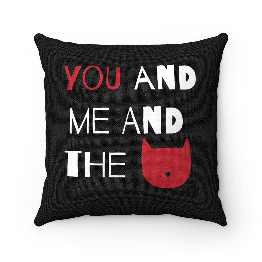 Cat Decorations for Home, Cute Cat Pillows, Cat Throw Pillow With the Text You and Me and the Cat Printed Across the Front