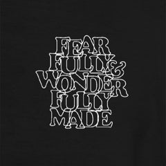 Fearfully & Wonderfully Made Hoodie