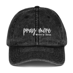 Pray More Worry Less Embroidered Hat
