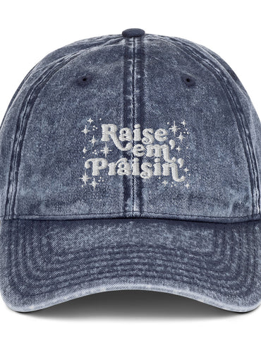 Raise Em' Praisin Embroidered Hat