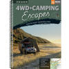 4WD + Camping Escapes South East Queensland (1st Edition)
